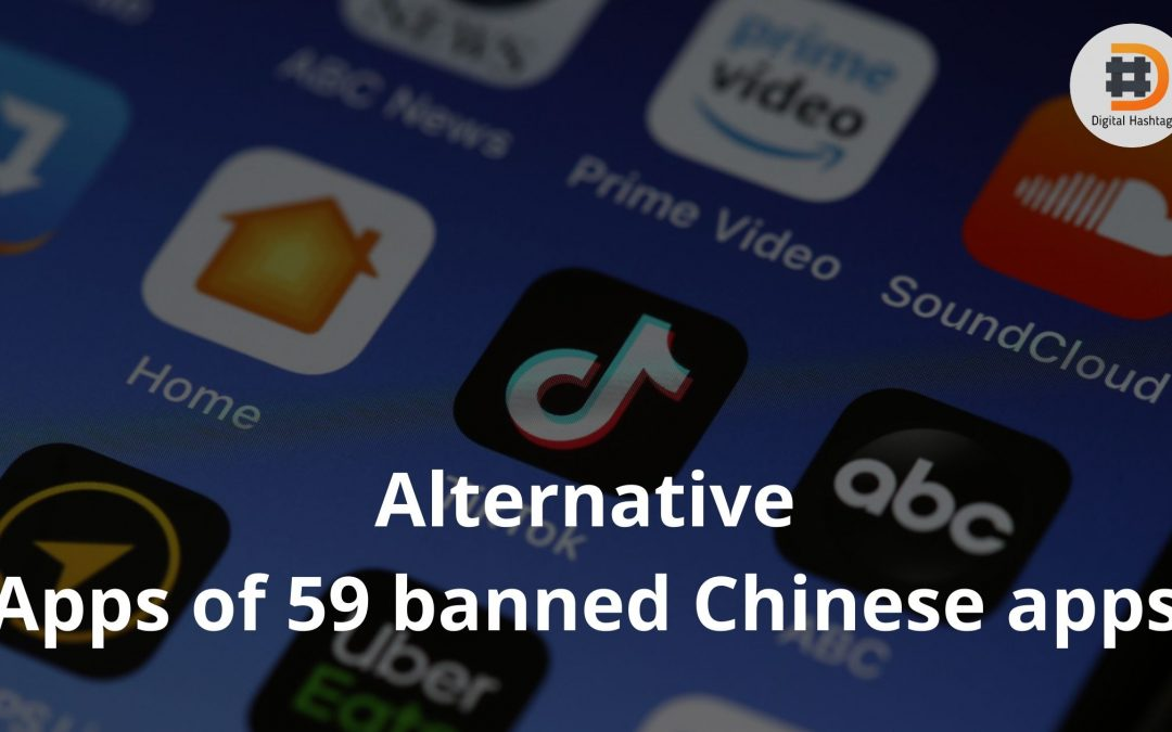 Chinese Apps Banned by Indian Government
